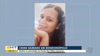 Mulher é executada na frente dos filhos pequenos em Rondonópolis - Mulher é executada na frente dos filhos pequenos em Rondonópolis