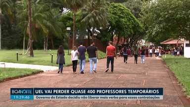 UEL deve perder centenas de professores temporários - Governo do Estado decidiu não liberar mais verba para essas contratações.