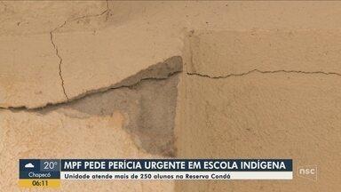 MPF pede perícia urgente em escola indígena de Chapecó - MPF pede perícia urgente em escola indígena de Chapecó