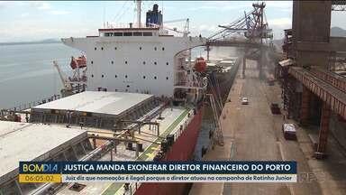 Justiça manda exonerar diretor financeiro do Porto de Paranaguá - Juiz afirma que nomeação é ilegal porque o diretor atuou na campanha de Ratinho Junior