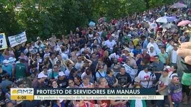 Servidores públicos protestam contra o Governo no AM - Eles pedem revogação da lei que suspende reajustes salariais até 2021.