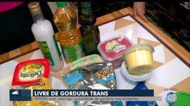 Anvisa quer restringir quantidade de gorduras trans em alimentos - Anvisa quer restringir quantidade de gorduras trans em alimentos
