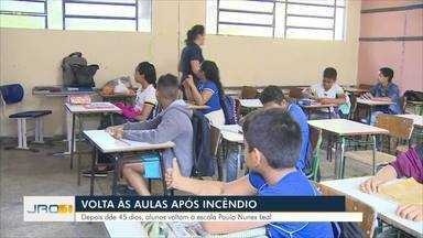 Volta às aulas após incêndio - Depois de 45 dias, aulas na escola Paulo Nunes Leal foram retomadas.