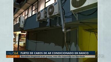 Bandidos são presos por furtar cabos de ar condicionado em bancos - Os dois homens vão responder pelo crime em liberdade.