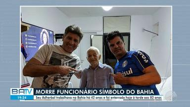 'Seu Adherbal', funcionáro mais antigo do Bahia, morre nesta quinta-feira, 25 - Ele dedicou quarenta e dois anos de vida ao time tricolor.