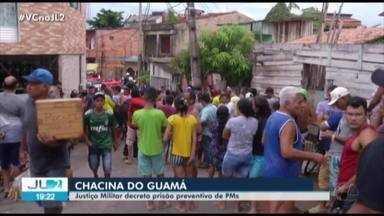 Justiça decreta prisão preventiva de 4 PM's acusados no caso da Chacina do Guamá, em Belém - O pedido foi do Ministério Público Militar.