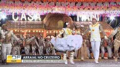 Teve arraial no Cruzeiro Novo nesse domingo (28) - A festa é uma tradição nesta época do ano na cidade. O encontro de quadrilhas homenageou os 60 anos do Cruzeiro.