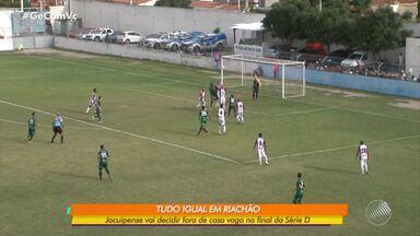 Jacuipense decide vaga na final da série D, em jogo fora de casa no sábado, 3 - Contra o Manaus, o tipe empatou por 1x1.