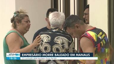 Empresário morre e cunhado fica ferido após serem atingidos por tiros na frente de casa - Crime ocorreu no bairro Dom Pedro, Zona Centro-Oeste de Manaus.