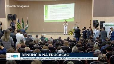 Governo de Goiás aponta que existiam funcionários fantasmas na Educação - Estado apresentou um balanço dos seis primeiros meses na secretaria e anunciou investimentos.