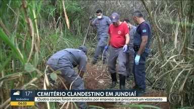 Cemitério clandestino em Jundiaí - Quatro corpos foram encontrados por empresa que procurava um vazamento.