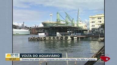 Governo do ES publica edital da primeira etapa de implantação do Aquaviário - Serviços contemplam o desenvolvimento de Licenciamento Ambiental e os Projetos Básicos e Executivos de Engenharia para construção de quatro novos píeres na Baía de Vitória.