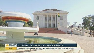 No Acre, aluguel de jatinho pelo governo causa polêmica - Governo abriu licitação no valor de mais de R$5 milhões por ano.