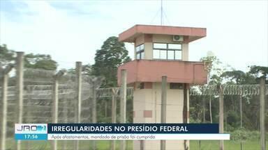 Investigações da PF avançam sobre irregularidades no Presídio Federal - Uma pessoa foi presa preventivamente por envolvimento em ilegalidades.