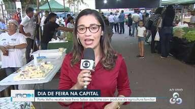 Feira Sabor Norte comercializa produtos da agricultura familiar - Feira acontecerá todas as quarta-feiras em Porto Velho.