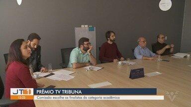 Comissão escolhe os finalistas do Prêmio TV Tribuna de Publicidade - Foram selecionados os finalistas da categoria acadêmica, que são os comerciais produzidos por estudantes de diferentes cursos de comunicação.