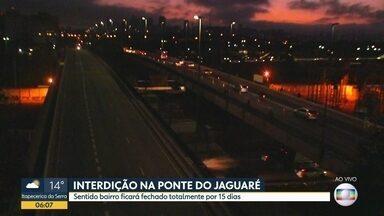 Ponte do Jaguaré tem o primeiro dia útil com interdição total de trânsito - Sentido bairro é o que está interditado para o motorista que vai para o Jaguaré