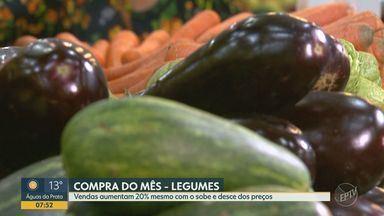 Vendas dos legumes aumentam 20% mesmo com o sobe e desce dos preços - Tendência é de queda nos preços nas próximas semanas.