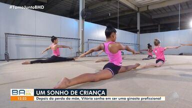 Conheça a baiana de 13 anos que sonha em ser uma ginasta profissional - Vitória quer homenagear a mãe, que faleceu quando ela era ainda criança.