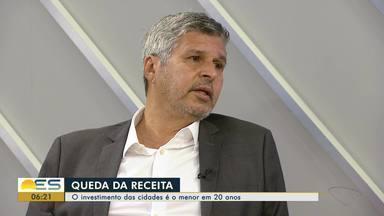 Economista do ES explica o motivo de o investimento das cidades ser o menor em 20 anos - Os municípios tiveram que priorizar áreas como custeio e gastos com pessoal.