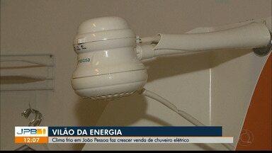 Chuveiro elétrico é vilão da energia - Clima frio em João Pessoa faz crescer venda de chuveiro elétrico e o consumo de energia.