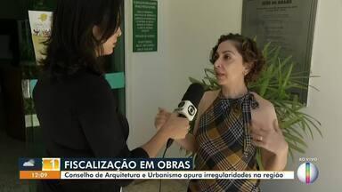 Conselho de Arquitetura e Urbanismo apura irregularidades na região - Conselho vai fiscalizar obras no Norte de Minas e Vale do Jequitinhonha.