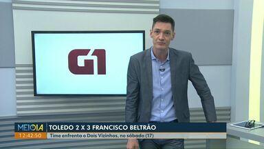 Toledo perde para o Francisco beltrão pelo Paranaense - O time enfrenta o Dois Vizinhos no sábado.