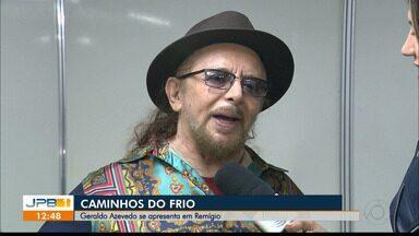 Caminhos do Frio, na Paraíba, recebeu Geraldo Azevedo - Geraldo Azevedo faz show em Remígio, na Rota Cultural Caminhos do Frio.