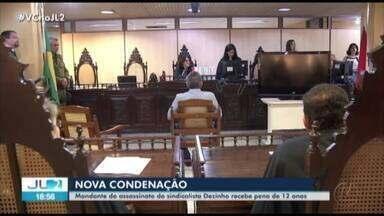 Mandante do assassinato do sindicalista Dezinho recebe pena de 12 anos no Pará - Julgamento foi retomado na terça-feira, 13, e concluído nesta quarta.