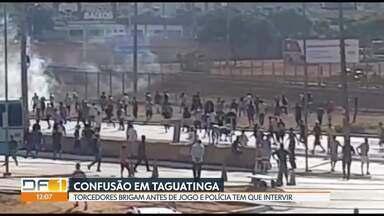 Torcedores brigam antes de jogo entre Brasiliense e Goiás - Polícia Militar teve que intervir no caso.