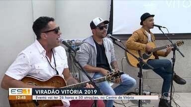 Viradão Vitória 2019: evento vai ter 26 horas e 50 atrações no Centro da capital - Evento acontece nos dias 28 e 29 de setembro no Centro de Vitória.