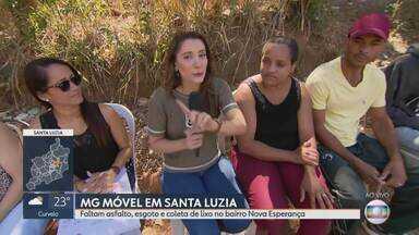 MG Móvel volta em bairro de Santa Luzia pela sétima vez - Moradores reclamam da falta de infraestrutura no bairro Nova Esperança e pedem solução para o problema.