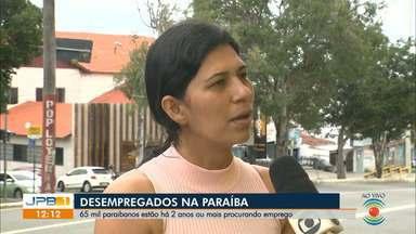 Na Paraíba 65 mil estão sem emprego há 2 anos ou mais procurando emprego - Os dados são do IBGE.