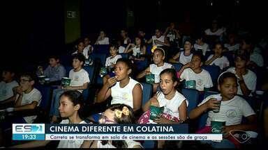 Carreta leva sessões de cinema para Colatina, no Noroeste do ES - Sessão acontece às 18h30.