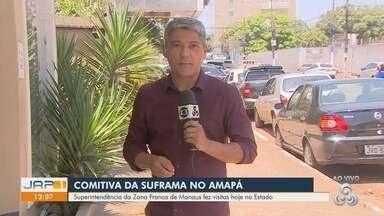 Superintendência da Zona Franca de Manaus faz visitas ao Amapá - Superintendência da Zona Franca de Manaus faz visitas ao Amapá