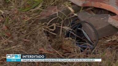 Bombeiros interditam parque no Núcleo Bandeirante por risco de choques - De acordo com o administrador do parque, a CEB fez um orçamento para obras no local ao custo de R$ 580 mil.