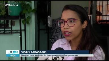 Demora na emissão de visto para Portugal causa prejuízos a estudantes no PA - Os atrasos começaram depois que o serviço foi terceirizado.