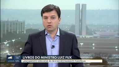 Ministro do Supremo Tribunal Federal Luiz Fux lança livros nesta quarta (21) - Lançamento é às 18h em restaurante da 202 sul.