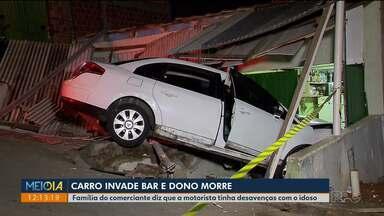 Carro invade bar e dono morre - Motorista não teria prestado socorro e está presa.