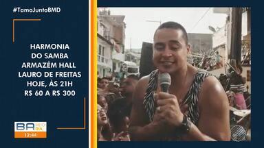 Veja os destaques da Agenda Cultural para este fim de semana em Salvador - Shows de Harmonia do Samba e O Grande Encontro animam a capital baiana. Confira.