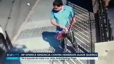 Ministério Público oferece denúncia contra Hemerson Alaor por homicídio qualificado - Ele é acusado de matar o ex-sócio, André Rodrigo Tiago em julho deste ano.