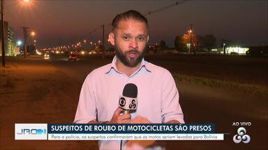 Polícia Militar prende quadrilha que roubava motocicletas em Vilhena - Motos seriam levadas para a Bolívia, segundo os suspeitos