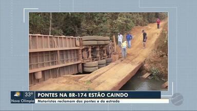 Motoristas reclamam das pontes e da BR-174 - Motoristas reclamam das pontes e da BR-174