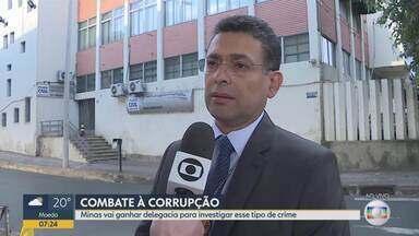 Polícia Civil de Minas cria delegacia especializada de combate à corrupção - Polícia Civil de Minas cria delegacia especializada de combate à corrupção