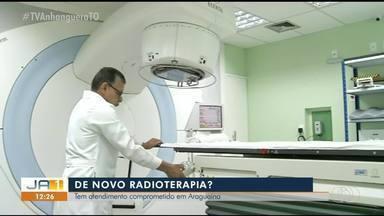 Radioterapia volta a ficar comprometida 15 dias após retorno do serviço em Araguaína - Radioterapia volta a ficar comprometida 15 dias após retorno do serviço em Araguaína