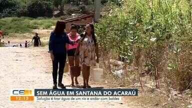 Santana do Acaraú. Moradores sofrem com falta de água - Confira mais notícias em g1.globo.com/ce