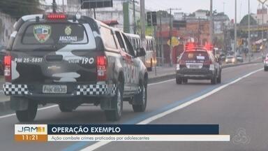 SSP realiza 'operação Exemplo', em Manaus - Ação combate crimes cometidos por adolescentes.