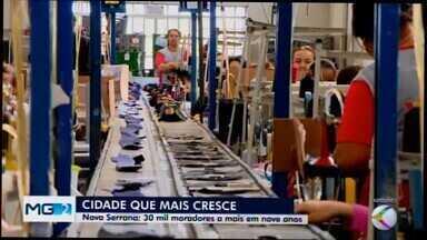 Nova Serrana registra mais de 100 mil habitantes - Segundo estimativa do Instituto Brasileiro de Geografia e Estatística (IBGE), cidade tem 102.693 moradores, além de ser uma das que mais cresce proporcionalmente em Minas Gerais.