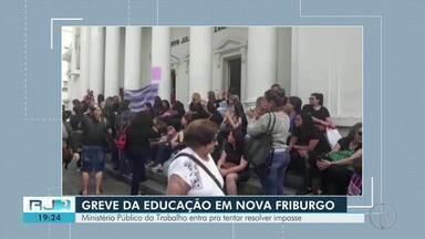 Audiência discute greve da educação em Nova Friburgo - Ministério Público do Trabalho entra pra tentar resolver impasse.