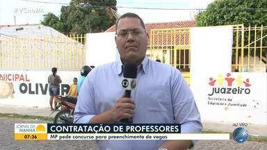 Ministério Público pede realização de concurso para contratação de professores em Juazeiro - Levantamento aponta que mais de 900 profissionais substitutos já foram contratados este ano no município.